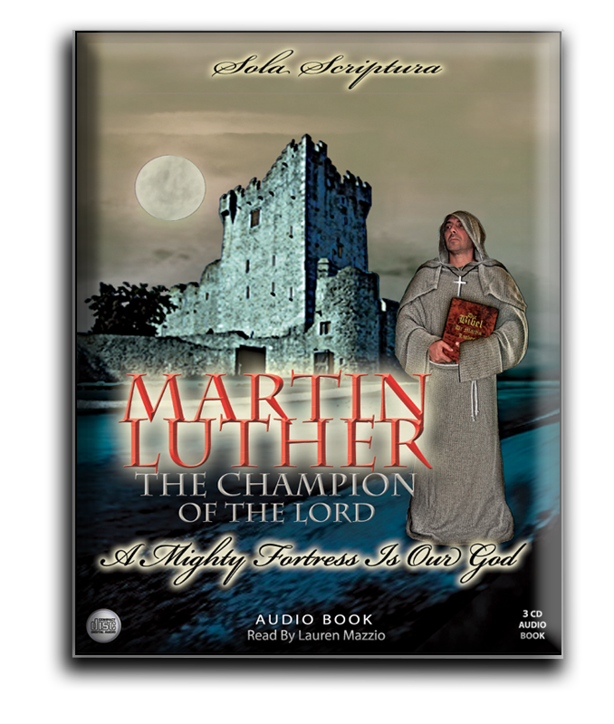 Martin Luther Champion Of The Lord - Audio Book